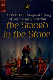 literary analysis of the book the sword in the stone by t h white