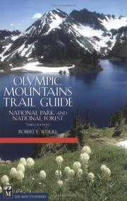 Olympic Mountains trail guide by Robert L. Wood