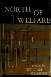 Cover of: North of Welfare | William Krasner
