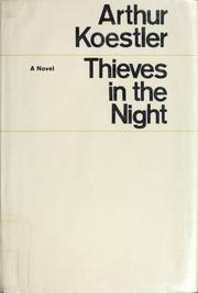 Thieves in the night by Arthur Koestler