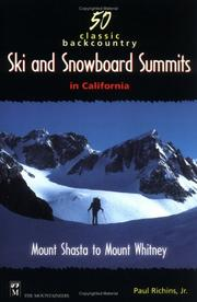 Cover of: 50 Classic Backcountry Ski and Snowboard Summits in California | Paul Richins Jr.