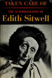Cover of: Taken care of by Sitwell, Edith Dame
