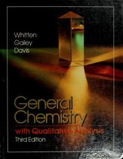Cover of: General chemistry with qualitative analysis | Kenneth W. Whitten