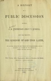 Cover of: A report of a public discussion between J. M. Stephenson and P. T. Russell. | James M. Stephenson