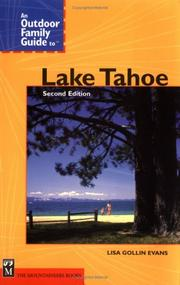 An outdoor family guide to Lake Tahoe by Lisa Gollin Evans