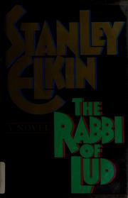 Cover of: The rabbi of Lud | Stanley Elkin