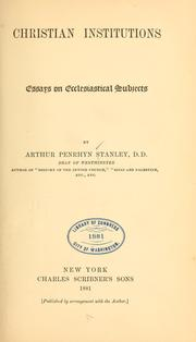 Cover of: Christian institutions | Stanley, Arthur Penrhyn