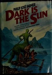 Cover of: Dark Is the Sun