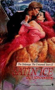 Cover of: Satin Ice (The Delaney's, the Untamed Years II)