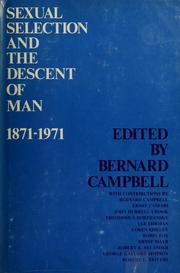 Sexual selection and the descent of man, 1871-1971 by Bernard Grant Campbell