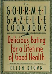 Cover of: The Gourmet Gazelle cookbook