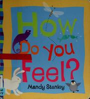 Cover of: How do you feel?