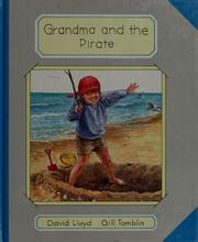 Cover of: Grandma and the pirate | Lloyd, David
