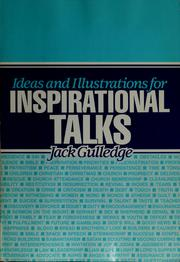 Cover of: Ideas and illustrations for inspirational talks | Jack Gulledge