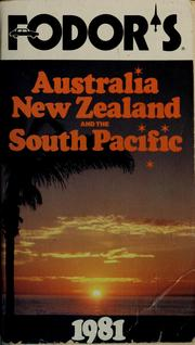 Cover of: Fodor's Australia, New Zealand and the South Pacific, 1981