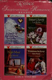 Cover of: Crossings inspirational romance reader: A Family to Call Her Own; Sweet Charity; Night Music; Promises to Keep