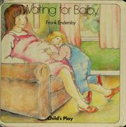 Cover of: Waiting for Baby | Frank Endersby