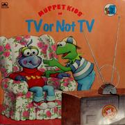 Cover of: Muppet Kids in TV or not TV