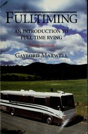 Fulltiming by Gaylord Maxwell