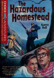 Cover of: The hazardous homestead