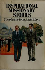 Cover of: Inspirational missionary stories by Leon R. Hartshorn