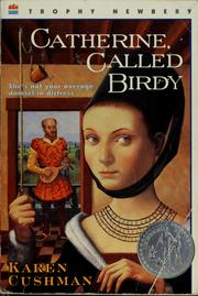 Cover of: Catherine, called Birdy | Karen Cushman
