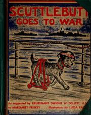 Cover of: Scuttlebutt goes to war | Friskey, Margaret.