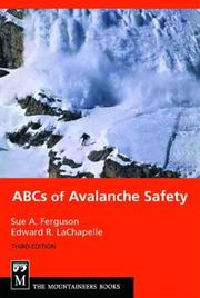 Cover of: The ABCs of avalanche safety. | Sue A. Ferguson