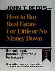 Cover of: How to Buy Real Estate for Little or No Money Down: Ethical, Legal, Practical, Profitable Techniques