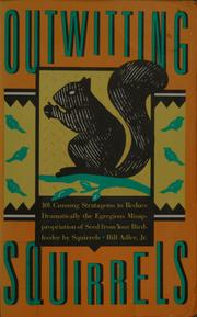 Cover of: Outwitting Squirrels | Bill Adler Jr.