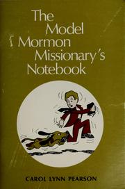 Cover of: The model Mormon missionary's notebook