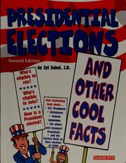 Cover of: Presidential elections and other cool facts