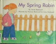 Cover of: My spring robin | Anne F. Rockwell