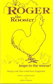 Roger the Rooster Leaps to the Rescue by Anthea Brigham