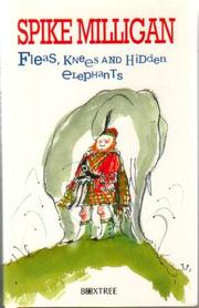 Cover of: Fleas, Knees and Hidden Elephants