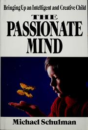 Cover of: The passionate mind | Michael Schulman