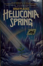 Cover of: Helliconia spring | Brian W. Aldiss
