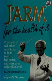 Cover of: J'arm for the health of it