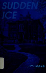 Sudden ice by Jim Leeke