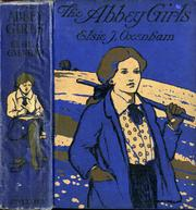The Abbey Girls by Elsie Jeanette Oxenham