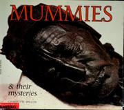 Cover of: Mummies & their mysteries | Charlotte Wilcox