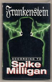 Cover of: Frankenstein According to Spike Milligan (According To...)