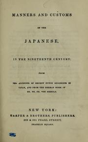 Cover of: Manners and customs of the Japanese, in the nineteenth century