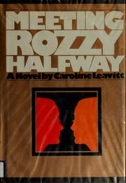 Cover of: Meeting Rozzy halfway