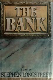 Cover of: The bank | Stephen Longstreet