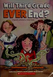 Cover of: Will the third grade EVER end?