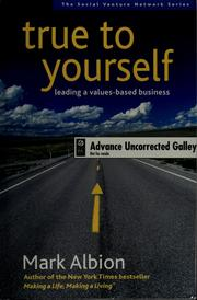 Cover of: True to yourself | Mark S. Albion