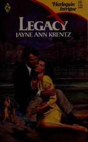 Cover of: Legacy | Jayne Ann Krentz
