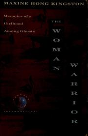 Cover of: The woman warrior | Maxine Hong Kingston
