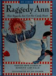 Cover of: How Raggedy Ann got her candy heart | Jan Palmer